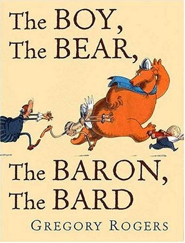 9781596430099: The Boy, The Bear, The Baron, The Bard