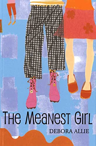 The Meanest Girl: Allie, Debora