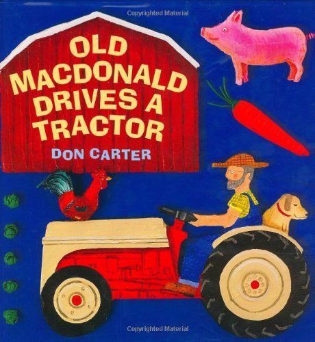 Old MacDonald Drives a Tractor (1596430230) by Carter, Don