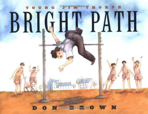 Bright Path: Young Jim Thorpe: Brown, Don