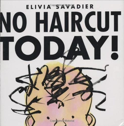 9781596430464: No Haircut Today!