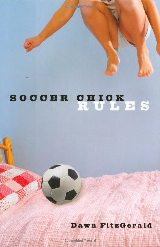 9781596431379: Soccer Chick Rules