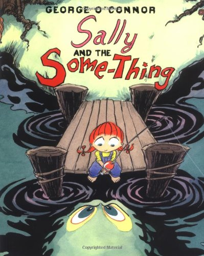 9781596431416: Sally and the Some-Thing