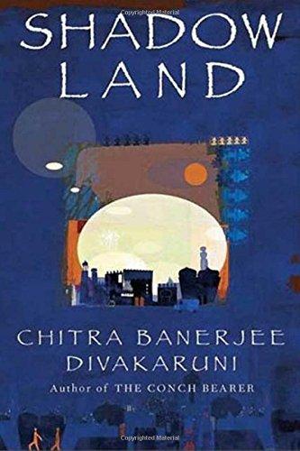 Shadowland: Book III of the Brotherhood of: Chitra Banerjee Divakaruni