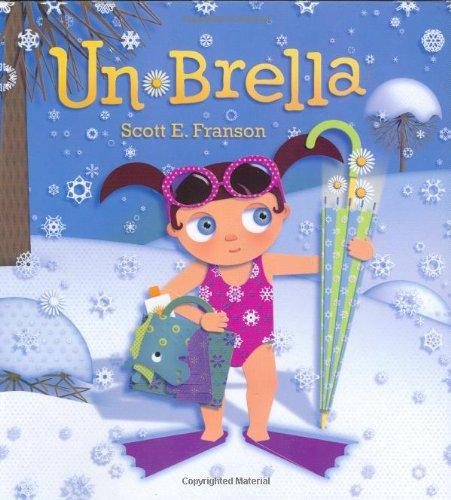 Un-Brella by Scott E. Franson: Roaring Brook Press ...