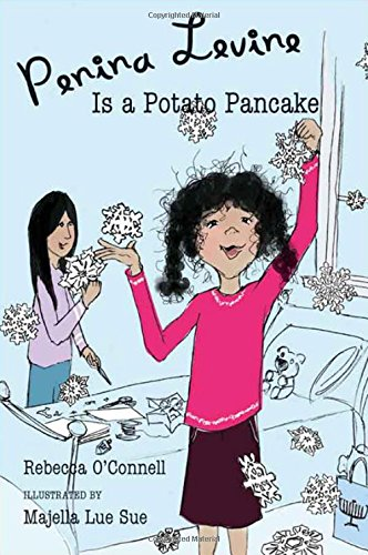 Penina Levine Is a Potato Pancake: Rebecca O'Connell