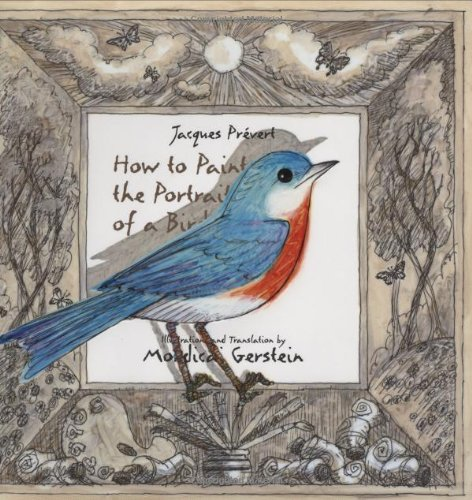 How to Paint the Portrait of a Bird: Prevert, Jacques