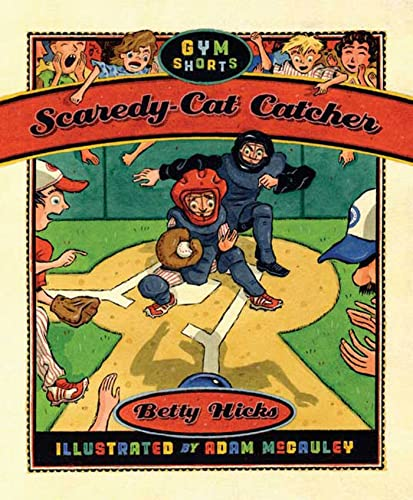 9781596432468: Scaredy-Cat Catcher (Gym Shorts)