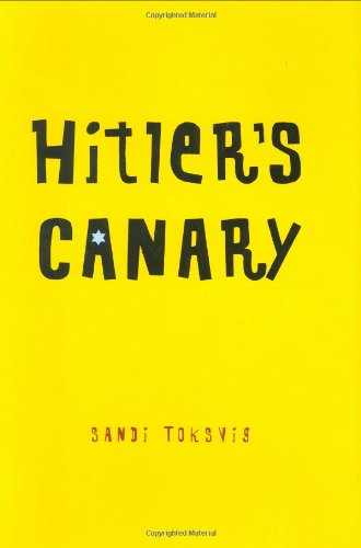 9781596432475: Hitler's Canary