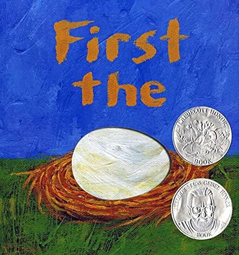 9781596432727: First the Egg (Theodor Seuss Geisel Honor Book (Awards))