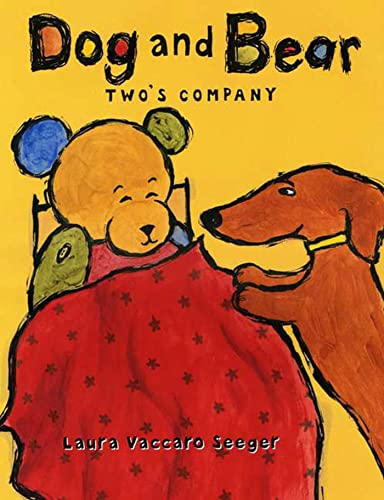 Dog and Bear: Two's Company (Dog and Bear Series): Seeger, Laura Vaccaro