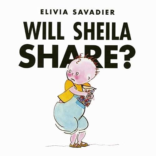 9781596432895: Will Sheila Share?