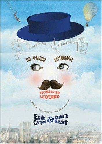 The Amazing Remarkable Monsieur Leotard: Dan Best; Eddie
