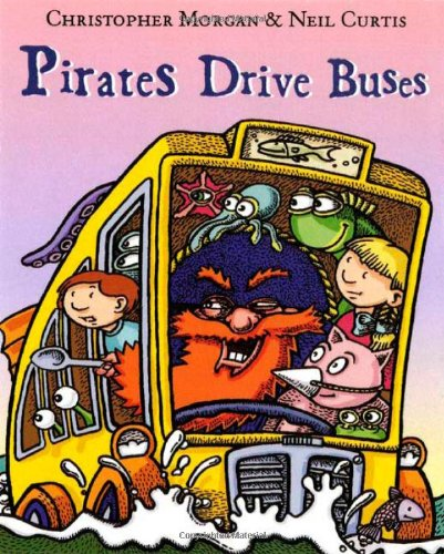 9781596433137: Pirates Drive Buses