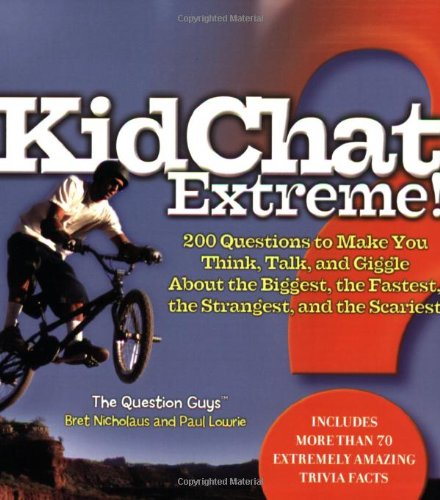 KidChat Extreme!: Nicholaus, Bret, Lowrie,