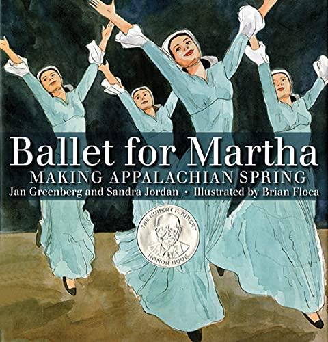 Ballet for Martha: Making Appalachian Spring: Greenberg, Jan and Sandra Jordan TRIPLE SIGNED
