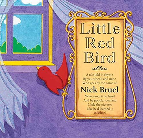 Little Red Bird: Bruel, Nick