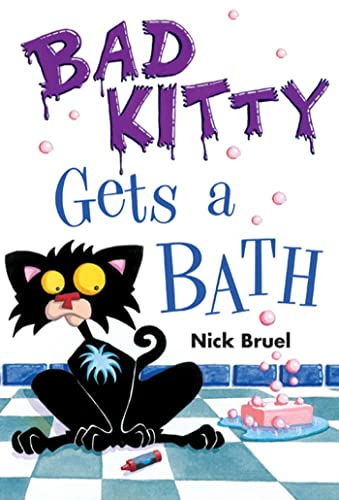 9781596433410: Bad Kitty Gets a Bath