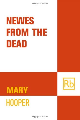 Newes from the Dead: Hooper, Mary