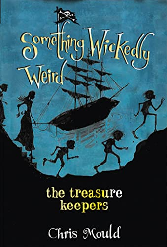 9781596433892: The Treasure Keepers (Something Wickedly Weird)