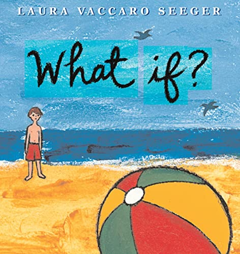 What If? 9781596433984 MULTIPLE STORIES . . . MULTIPLE STORIES. A story about choices from the  Queen of the Concept Book. ―The Horn Book WHAT IF a boy found a