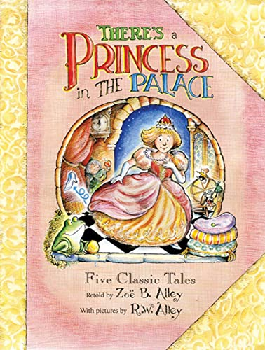 There's a Princess in the Palace: Alley, Zoe