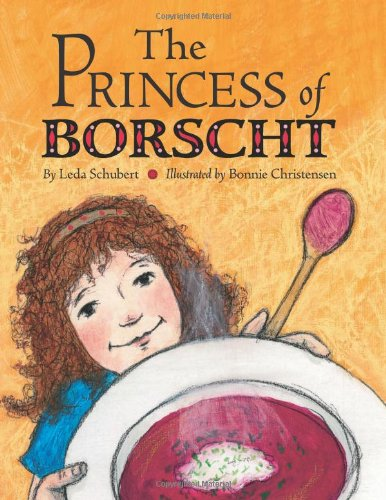 9781596435155: The Princess of Borscht