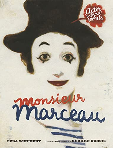 9781596435292: Monsieur Marceau: Actor Without Words