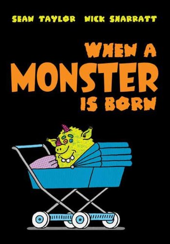 9781596435360: When a Monster Is Born