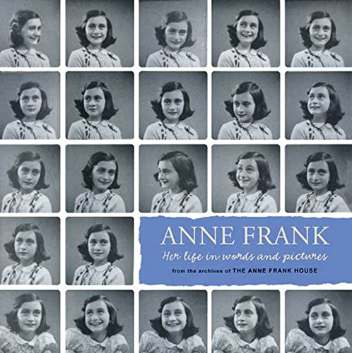 9781596435476: Anne Frank: Her Life in Words and Pictures from the Archives of the Anne Frank House