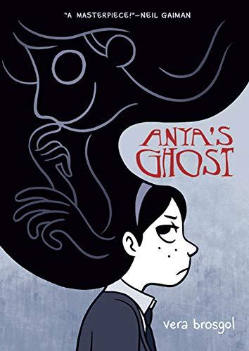 9781596435520: Anya's Ghost
