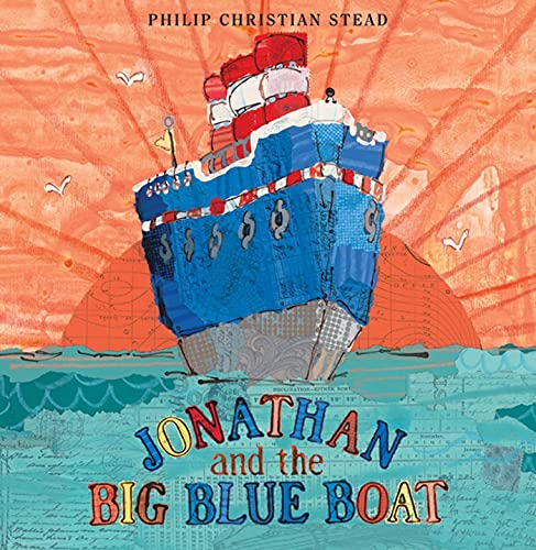 Jonathan and the Big Blue Boat: Stead, Philip