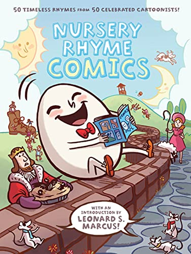 Nursery Rhyme Comics: 50 Timeless Rhymes from 50 Celebrated Cartoonists!: Alexis Frederick-Frost, ...