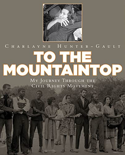 9781596436053: To the Mountaintop: My Journey Through the Civil Rights Movement (New York Times)