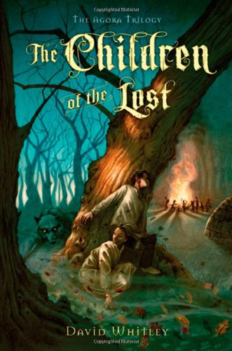 The Children of the Lost (The Agora Trilogy): Whitley, David