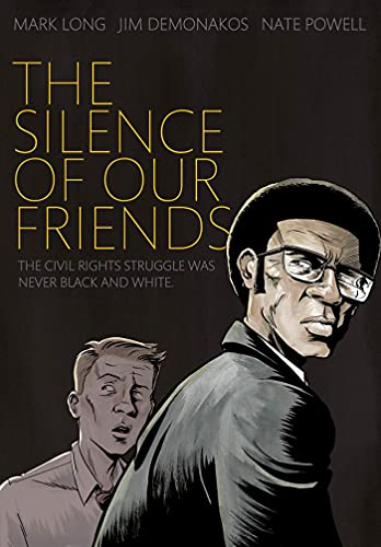 9781596436183: The Silence of Our Friends : The Civil Rights Struggle Was Never Black and White