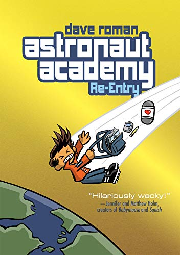 9781596436213: Astronaut Academy: Re-entry