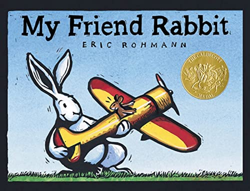 9781596436411: My Friend Rabbit: A Picture Book