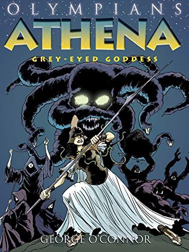 9781596436497: Olympians: Athena: Grey-Eyed Goddess