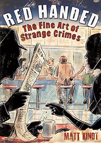 9781596436626: Red Handed: The Fine Art of Strange Crimes