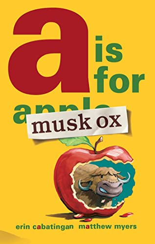 9781596436763: A Is for Musk Ox