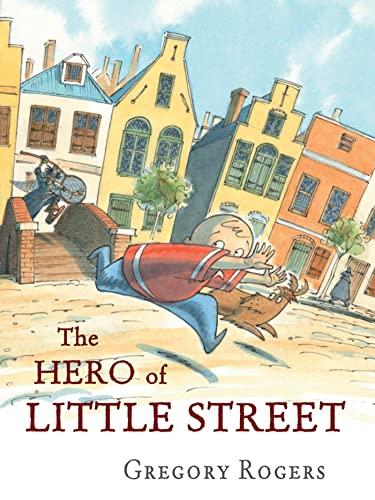 9781596437296: The Hero of Little Street