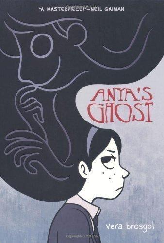 9781596437708: Anya's Ghost by Vera Brosgol (2011)