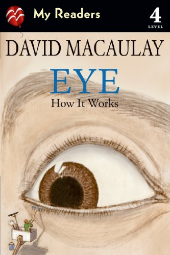 9781596437821: Eye: How It Works (My Readers: Level 4)
