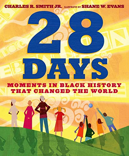 9781596438200: 28 Days: Moments in Black History that Changed the World