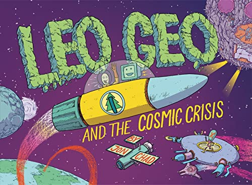 9781596438224: Leo Geo and the Cosmic Crisis