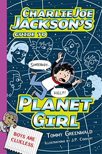 9781596438415: Charlie Joe Jackson's Guide to Planet Girl (Charlie Joe Jackson Series)