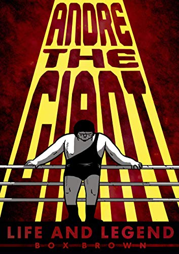 9781596438514: Andre the Giant (Graphic Novel)