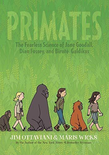 Primates: The Fearless Science of Jane Goodall,: Ottaviani, Jim