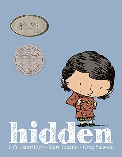 Hidden: A Child's Story of the Holocaust: Dauvillier, Loic